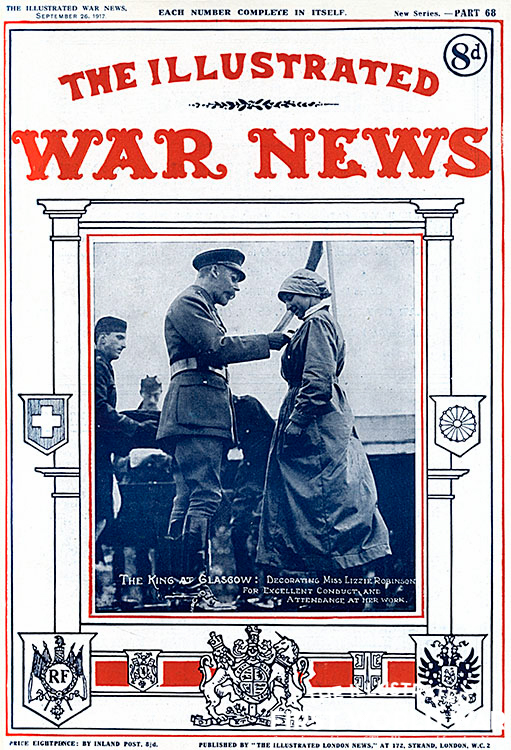 Illustrated War News - King decorates munition worker